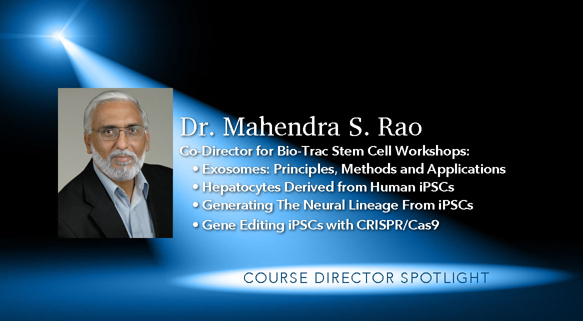 Dr. Mahendra Rao Stem Cell Workshops