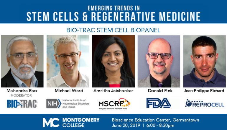 Stem Cell-Bio Panel Dr. Mahendra Rao, Dr. Michael Ward, Dr. Amritha Jaishankar, Dr. Donald FInk, Dr. Jean-Philippe Richard